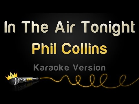 Phil Collins - In The Air Tonight (Karaoke Version)