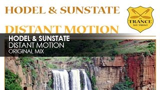 Hodel & Sunstate - Distant Motion