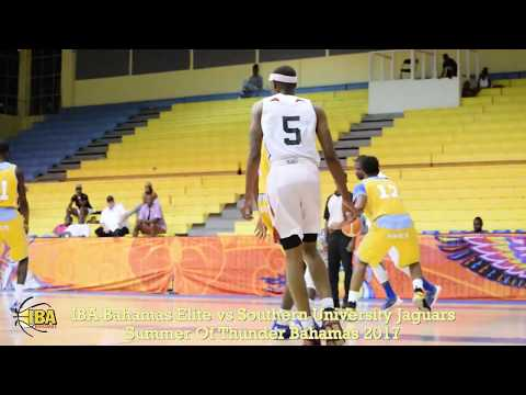 Summer Of Thunder 2017 - IBA Bahamas Elite vs Southern University Jaguars highlights