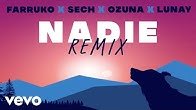 Farruko, Ozuna, Lunay - Nadie (Remix - Official Lyric Video) ft. Sech, Sharo Towers