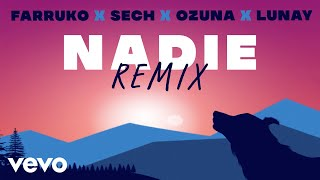 Farruko, Ozuna, Lunay - Nadie (Remix -  Lyric) ft. Sech, Sharo Towers