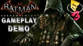 Batman Arkham Knight: Full Gameplay E3 Demo