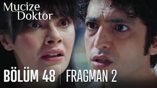 Mucize Doktor 48. Bölüm 2. Fragmanı