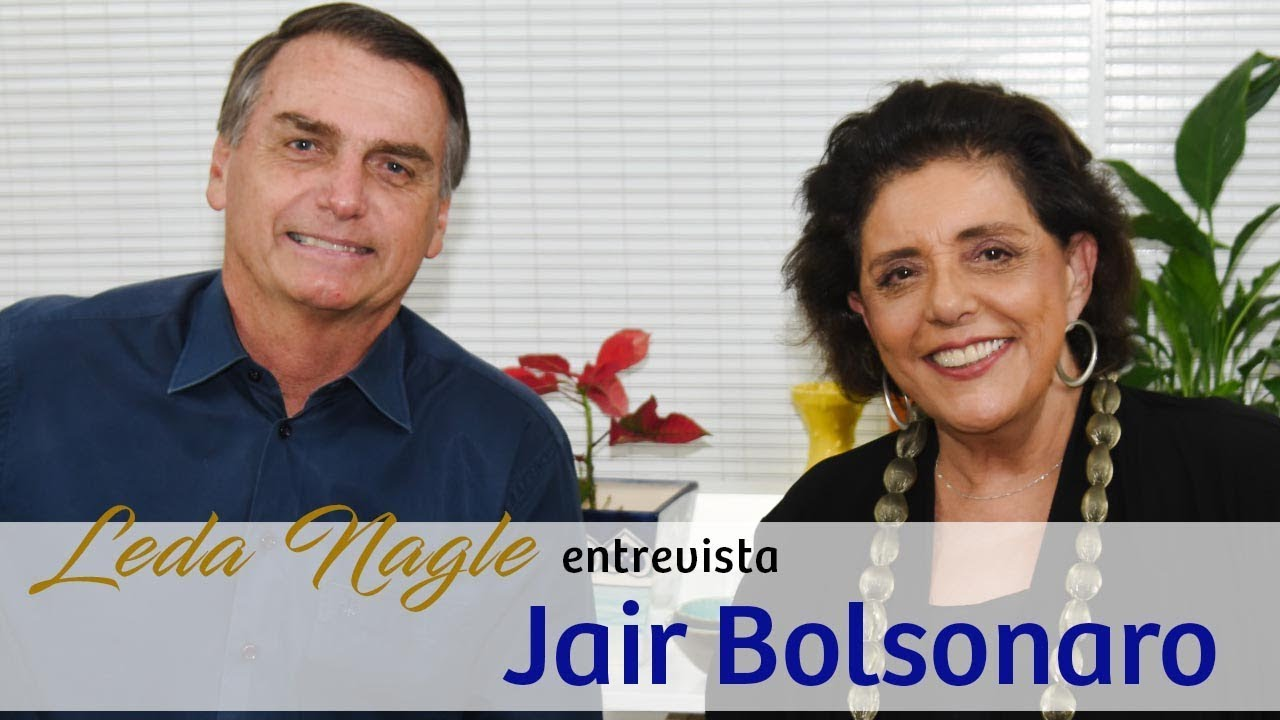 Resultado de imagem para Com a palavra Jair Bolsonaro - Leda Nagle