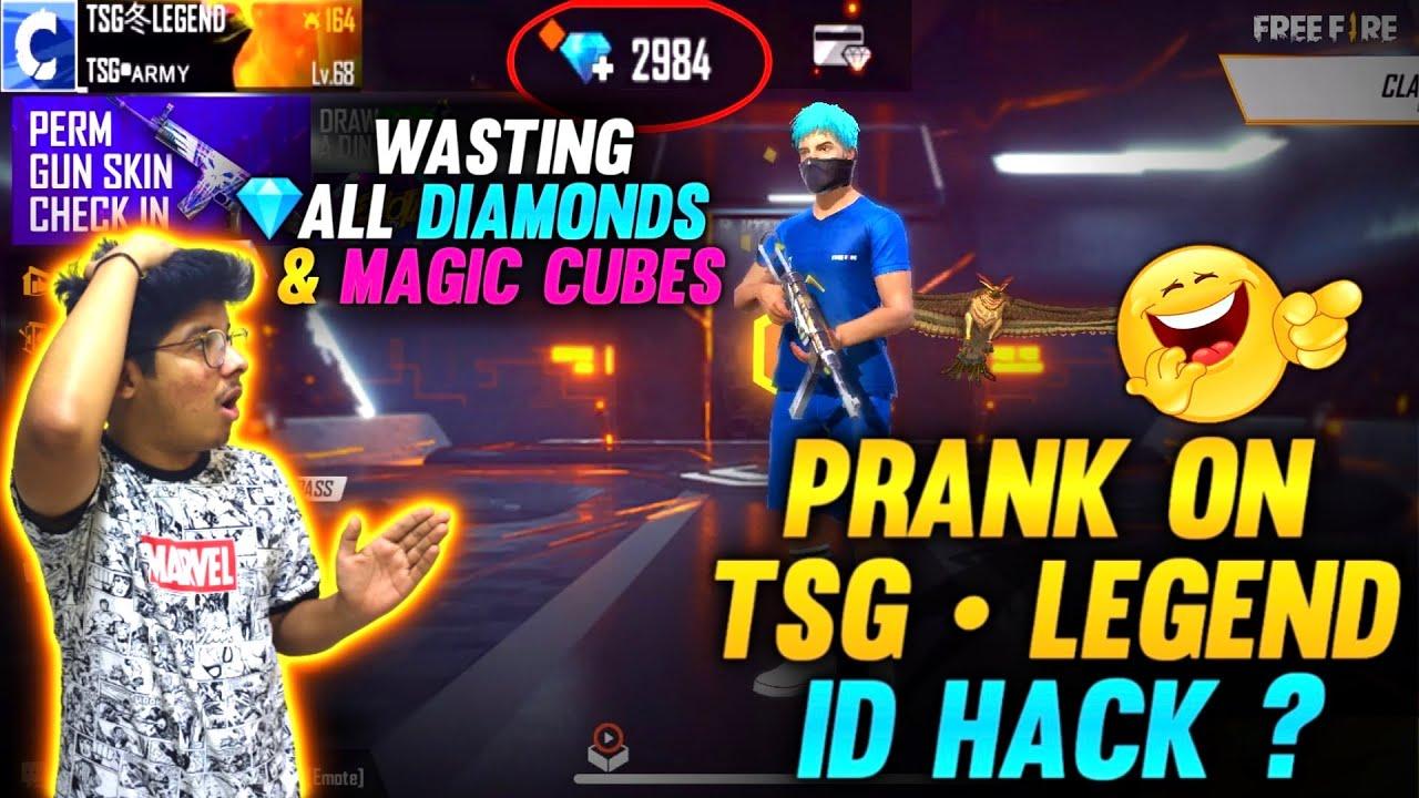 FREEFIRE || ID HACK ? PRANK ON TSG•LEGEND || WASTING ALL DIAMONDS & MAGIC CUBES || CRYING REACTION