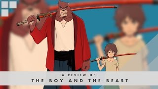 GR Anime Review: The Boy and the Beast