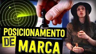 COMO CRIAR UM POSICIONAMENTO DE MARCA - PASSO A PASSO COMPLETO
