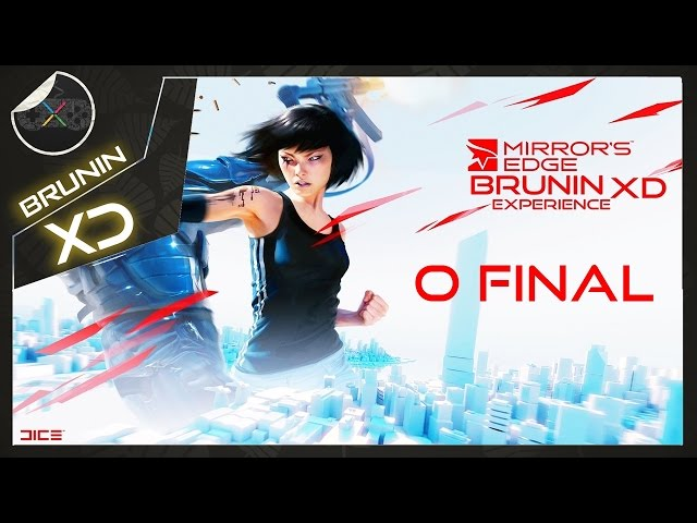 Mirrors Edge - Episódio 10 final