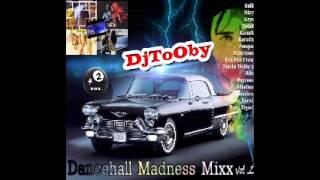 Dj ToOby DanceHall Madness MiixX Vol.2