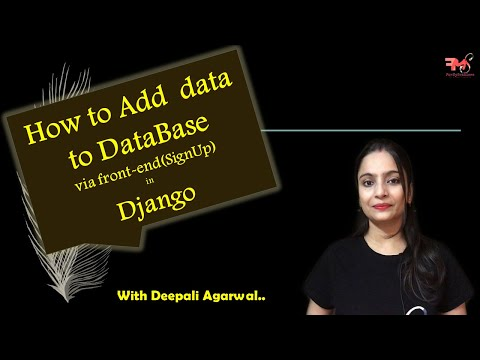 #12-how-to-add-data-to-database-via-front-end-in-django|-signup|-user-registration|-postgresql|hindi