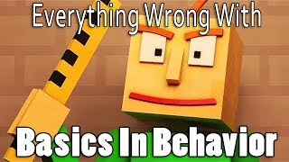 Everything Wrong With Basics In Behavior In 12 Minutes Or Less