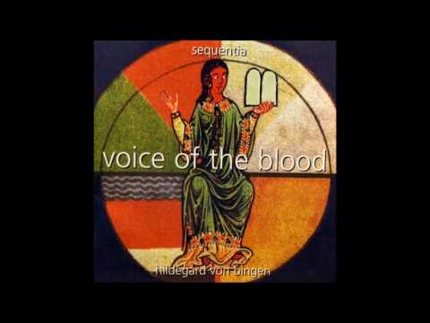 Hildegard von Bingen - Voice of the Blood