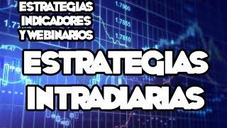 Webinarios y Estrategias de FOREX - Estrategias Intradiarias