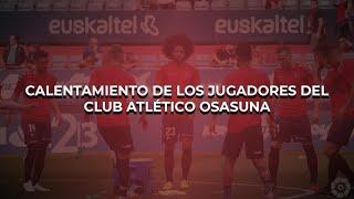 Calentamiento de los jugadores de Osasuna antes del #OsasunaRayoMajadahonda