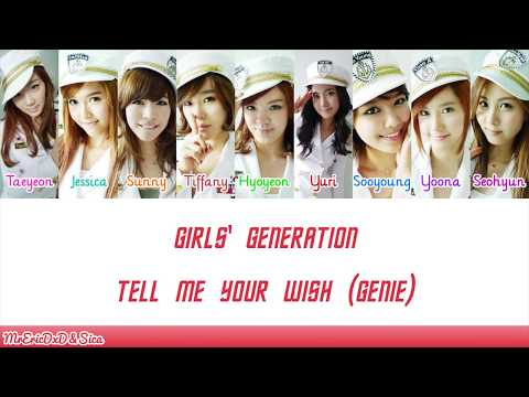 Girls' Generation (소녀시대): Tell Me Your Wish (Genie) Lyrics