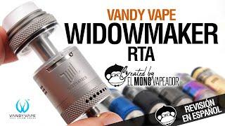 WIDOWMAKER RTA de Vandy Vape & El Mono Vapeador