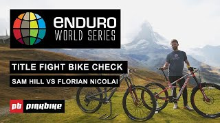 EWS Title Fight Bike Check | Sam Hill VS Florian Nicolai