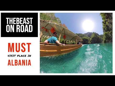 Place you MUST visit in Albania - TheBeast on Road