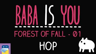 Baba Is You: Hop - Forest of Fall Level 01 Walkthrough (by Arvi Teikari / Hempuli)
