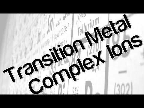 Transition metal complex ions