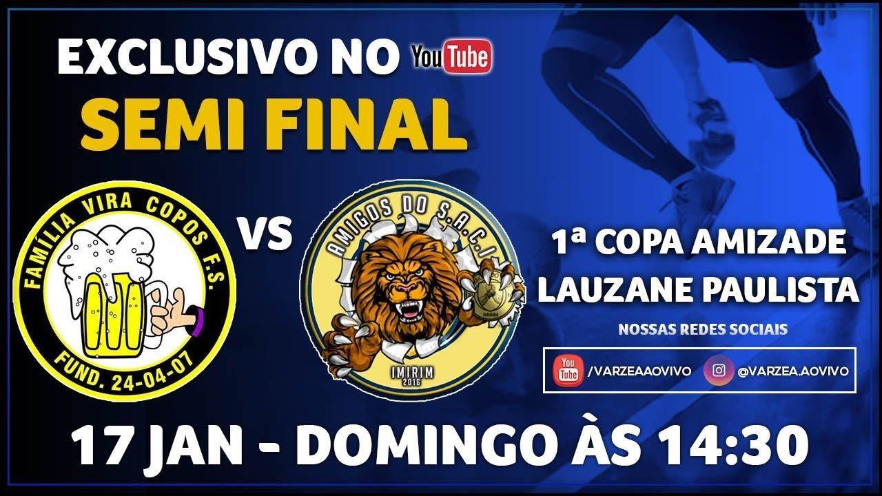 Família Vira Copos FS x Amigos do SACI - Semi Final - 1ª Copa Amizade/Lauzane Paulista