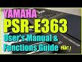 Yamaha PSR-E363 / PSR-EW300 - Video User's Manual & Functions (Part 1)