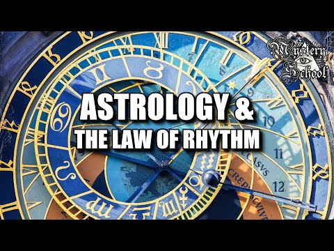 Mystery School Lesson 23: Astrology & The Law of Rhythm