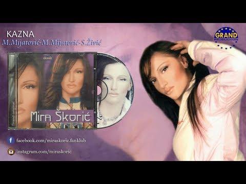 Mira Skoric - Kazna - (Audio 2003) HD