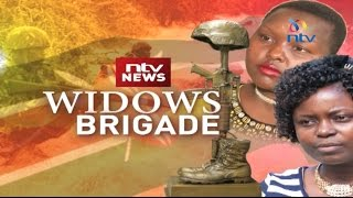 Tales from wives of fallen KDF soldiers - #WidowsBrigade