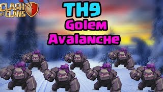TH9 Golem Avalanche : 7 golems 3 star strategy 2017| CLASH OF CLANS