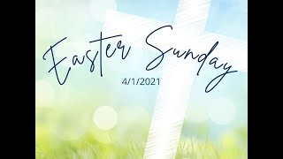 Canonsburg UP Church | Easter Sunday April 4, 2021 | The Cup of Praise