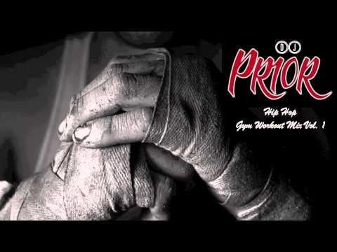 Hip Hop Ultimate Motivation Gym Workout Boxing Training Music Mix Vol 1 - DJ Prior