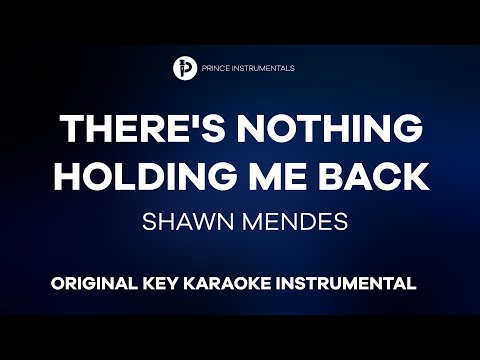 Shawn Mendes - There's Nothing Holding Me Back [ Original Key Instrumental Karaoke ]