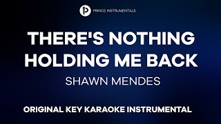 Shawn Mendes - There's Nothing Holding Me Back [ Original Key Instrumental Karaoke ]