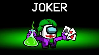 New TROLL JOKER Role In Among Us!