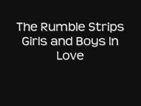The Rumble Strips - Boys and Girls In Love