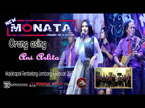 ORANG ASING - ANI ARLITA - NEW MONATA - RAMAYANA AUDIO