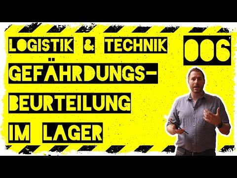 logistik&technik #006: Gefährdungsbeurteilung im Lager - Arbeitsschutzgesetz, Arbeitssicherheit uvm.