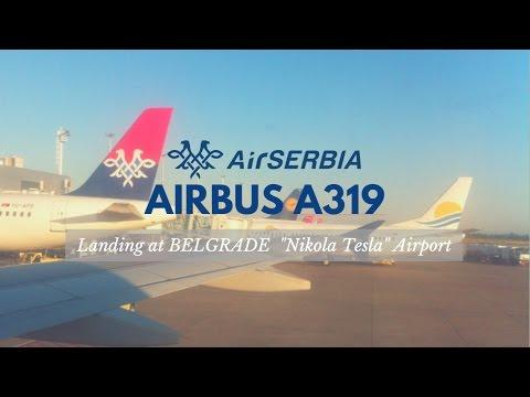 [Air Serbia - A319] Belgrade Nikola Tesla Airport langing - Sletanje na Aerodrom Nikola Tesla