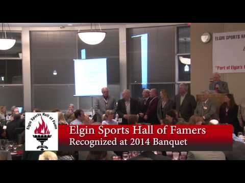Elgin Sports Hall of Fame Banquet 2014 - Inductees Past and Present