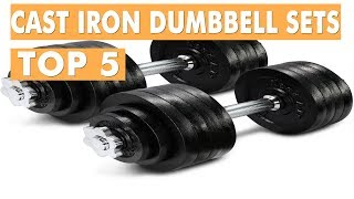 BEST CAST IRON DUMBBELL SETS 2019