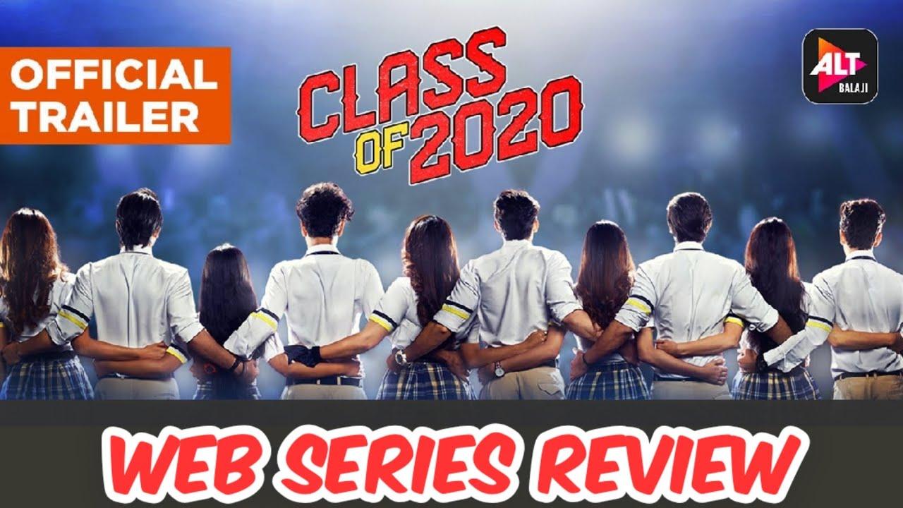 Download Class of 2020 Alt Balaji Web Series | All Episodes Review | Class Of 2020 web series All Episodes |