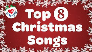 Top 8 Christmas Songs and Carols with Lyrics 🎅 Love to Sing Playlist 🎄