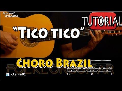 Tico Tico - Choro Brasileño Tutorial/como tocar Guitarra