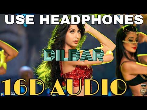 Dilbar (16D Audio not 8D Audio)