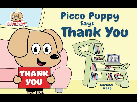 Picco Puppy Says Thank You (Book 6) | Gratitude Stories for Kids | American English Accent
