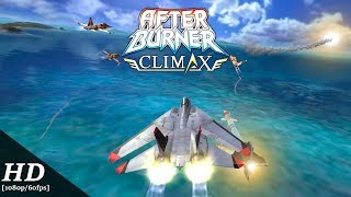 After Burner Climax Android Gameplay [1080p/60fps]