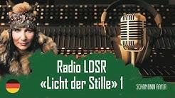 🌟 Schamanin Aayla @ Radio LDSR «Licht der Stille»  / Айла на радио «Свет тишины» (1)   DE / RU