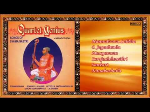 CARNATIC VOCAL | SONGS OF SYAMA SASTRI | JUKEBOX