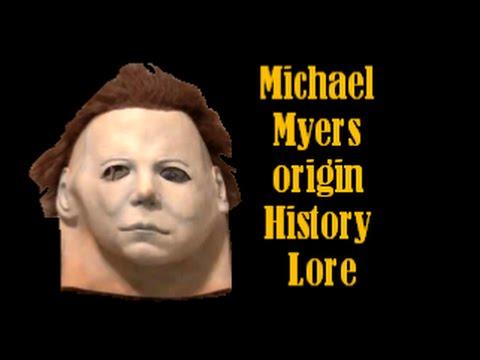 Michael Myers - Origin - History - Lore
